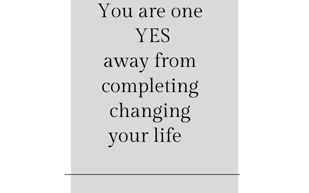 #1 YES from a completely different life