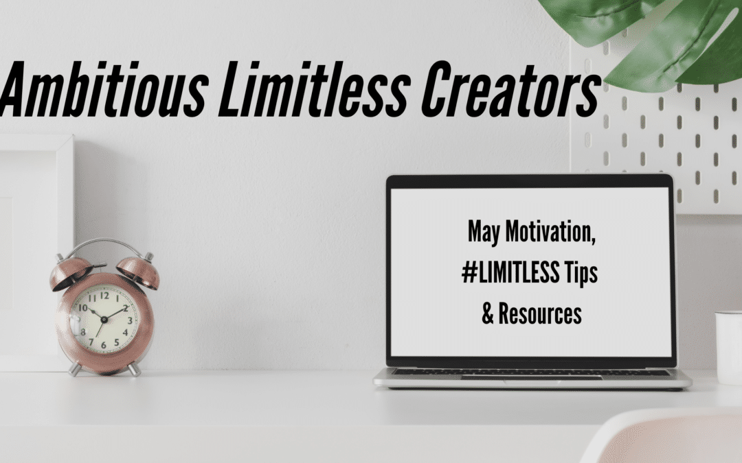 MAY #LIMITLESS MOTIVATION